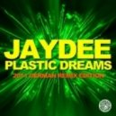 Jaydee - Plastic Dreams (Plastik Funk Tribute Mix)