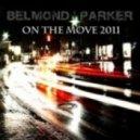 Belmond & Parker - On The Move 2011 (Edit Mix)