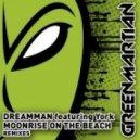 DreamMan featuring York -  - Moonrise On The Beach (Baja California aka Marco Torrance Remix)