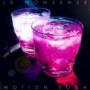Le Nonsense - Motion Soda (Original Mix)