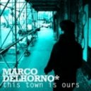 Marco Del Horno feat Emi Green - This Town Is Ours (Dream remix)