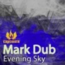 Mark Dub - The Evening Sky (Original Mix)
