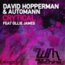 Automann & David Hopperman ft Ollie James - Crytical (Club Mix)