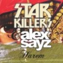 Starkillers, Alex Sayz - Harem (Original Mix)