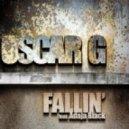 Oscar G. feat. Adaja Black  - Fallin\' (Original Mix)