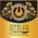 Terry Lex feat. Ava June - Deeper Reloaded (Shane D\'s Vocal Resoul)