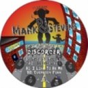 Mark & Stevens - Discorder (This Is The Life)
