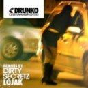 Cristian Exploited - Drunko (Lojak Remix)