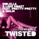 Molella, Malik, Lake Koast, Pretty Pretty - Twisted (Simon From Deep Divas Remix)