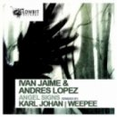 Ivan Jaime & Andres Lopez - Angel Signs (Weepee Remix)