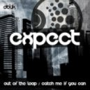 Expect - Catch Me If You Can