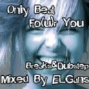 Mixed By ELGans - Only Beat  Fo(u)r You