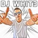 DJ WHIT3 - Dutch En3rgy Mix