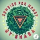 Zombies For Money - Oy Shaba (Original Mix)