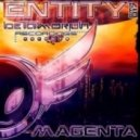 Magenta - Entity