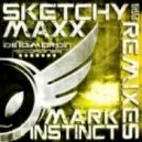 Mark Instinct - Sketchy Maxx