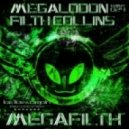 Megalodon, Filth Collins - Inevitable - Metaphase Remix