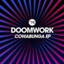 Doomwork  - Congastic (Original Mix)