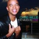 Chris Willis - Too Much In Love (WaWa Club Mix)