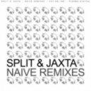 Split, Jaxta - Naive (Federland Remix)