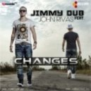 Jimmy Dub feat. John Rivas - Changes (Fly Records Extended)