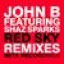 John B - Red Sky (ft.Shaz Sparks) ( Trance Remix)