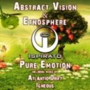 Abstract Vision & Etnosphere - Pure Emotion (Original Mix)