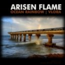 Arisen Flame - Ocean Rainbow (Original intro Mix)