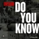 IN5UM - Do You Know (Original)