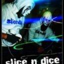 Slice N Dice - Enforcer (Bass Kicka Remix)