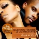 Quentin Harris & Ultra Nate - Give It 2 U (Sandy Rivera Mix)