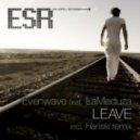 Evenwave feat. LaMeduza - Leave (Original Mix)