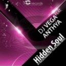 Dj Vega feat. Anthya - Hidden Soul (Original Vocal Mix)