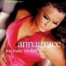 Anna Grace - You Make Me Feel (Club Mix)
