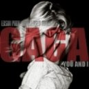 Lady Gaga - You And I (Edson Pride Unreleased Mix)