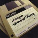 Lasgo - Something (Radio Edit)