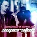 Martinelli & Terry Jee - Superstar (Gionata Caracciolo Remix)