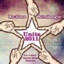 Afroboogie, Re-Zone - Unite 2011 (J-Soul Remix)