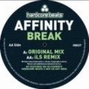 Affinity - Break (iLS Remix)