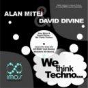 David Divine & Alan Mitei - WWe Think Techno (Utmost DJs Remix)