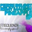 Pierre Delort & Remy Maurin - Sexy Spandex (Original Mix)