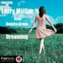 Lerry Muller feat. Anetta Grant - Dreaming (Original)