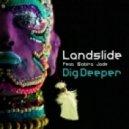 Landslide - Dig Deeper (Trwbador Remix)