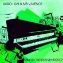 Karol XVII and MB Valence -  Snatches (Soul Minority Remix)
