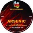 Arsenic - Decapitator (Audio Remix)