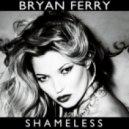 Bryan Ferry - Shameless (Kaos Remix)