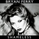 Bryan Ferry - Shameless (Mylo Remix)