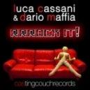 Luca Cassani & Dario Maffia - Rrrock It (Luca Cassani & Casting Couch Club Mix)