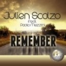 Julien Scalzo featuring Paolo Mezzini - Remember (Original radio edit)