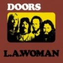 The Doors - L.A. Woman (Breaking News Remix)